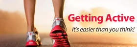 Getting Active - It's easier than you think!