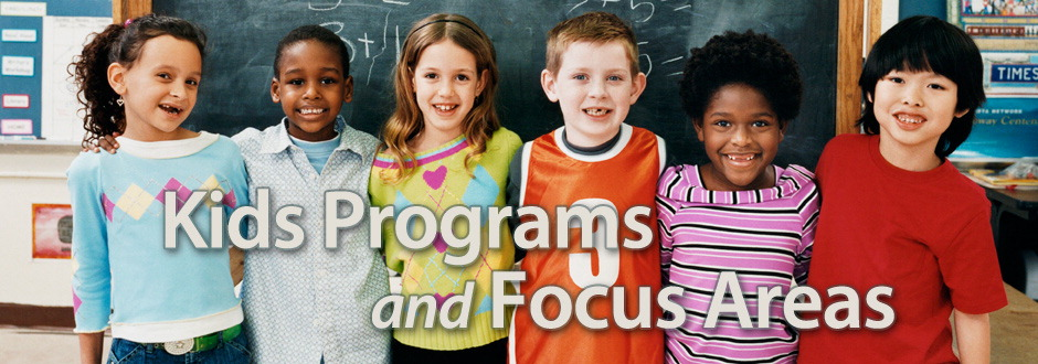 kids programs and focus areas